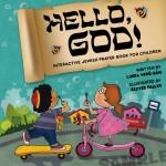 Linda Vero-Ban, Hello God!