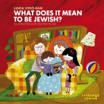 Linda Vero-Ban, What Does It Mean To Be Jewish?